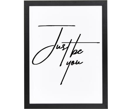 Impresión digital enmarcada Just be You